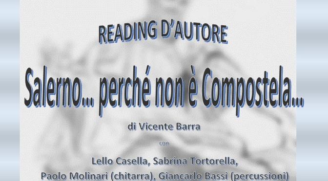 """""""Salerno… perché non è Compostela…"""""""