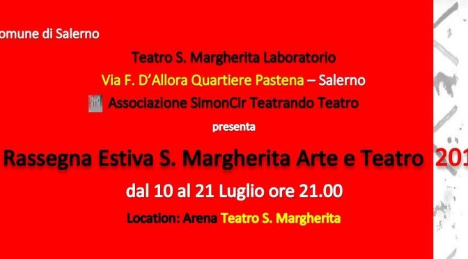 III Rassegna Estiva S. Margherita Arte e Teatro