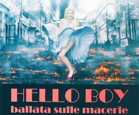 HELLO BOY: BALLATA SULLE MACERIE